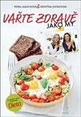 Kristýna Ostratická: Vařte zdravě jako my cena od 216 Kč