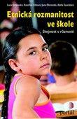 Adéla Souralová: Etnická rozmanitost ve škole cena od 250 Kč