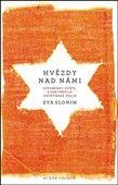 Eva Slonim: Hvězdy nad námi cena od 197 Kč