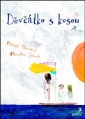 Michael Stavarič: Děvčátko s kosou cena od 157 Kč