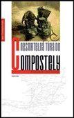 Jean-Christophe Rufin: Nesmrtelná túra do Compostely cena od 183 Kč