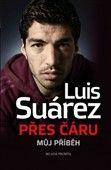Luis Suárez: Přes čáru cena od 221 Kč