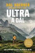 Hal Koerner: Ultra a dál cena od 231 Kč