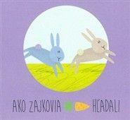 Zuzana Gálová: Ako zajkovia mrkvu hľadali cena od 116 Kč