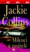 Jackie Collins: Milenci a mstitelé cena od 104 Kč