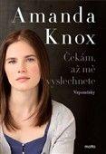 Amanda Knox: Čekám, až mě vyslechnete cena od 140 Kč