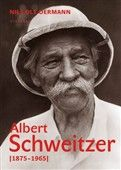 Ole Nis Oermann: Albert Schweitzer 1875-1965 cena od 248 Kč