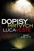 Luca Veste: Dopisy mrtvých cena od 199 Kč