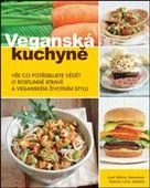 Joni Marie Newman, Gerrie Lynn Adams: Veganská kuchyně cena od 264 Kč