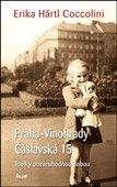 Erika Härtl Coccolini: Praha–Vinohrady Čáslavská 15 cena od 200 Kč