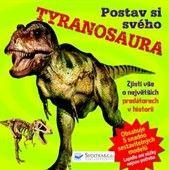 Clare Hibbert: Postav si svého tyranosaura cena od 114 Kč