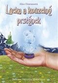 Alice Downesová: Lucka a kouzelný prstýnek cena od 128 Kč