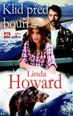 Linda Howard: Klid před bouří cena od 184 Kč