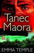 Emma Temple: Tanec Maora cena od 188 Kč