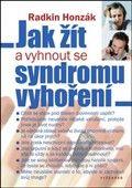 Radkin Honzák: Jak žít a vyhnout se syndromu vyhoření cena od 181 Kč