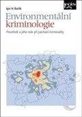 Igor N. Barilik: Environmentální kriminologie cena od 280 Kč