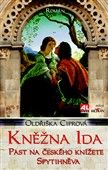 Oldřiška Ciprová: Kněžna Ida cena od 59 Kč