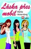 Bianka Minte-Königová: Láska přes mobil cena od 125 Kč