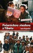 Jana Kopecká: Pašeráckou stezkou z Tibetu cena od 143 Kč