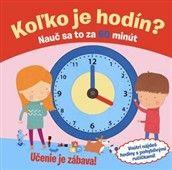 SLOVART Koľko je hodín? Nauč sa to za 60 minút cena od 208 Kč