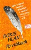 Boris Filan: Po vtákoch + CD cena od 263 Kč