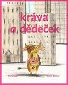 Ivan Binar: Kráva a dědeček cena od 123 Kč