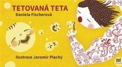 Daniela Fischerová: Tetovaná teta cena od 167 Kč