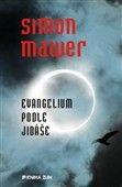 Simon Mawer: Evangelium podle Jidáše / Jidášovo evangelium cena od 180 Kč