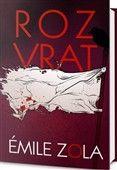 Émile Zola: Rozvrat cena od 254 Kč