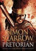 Simon Scarrow: Pretorián cena od 198 Kč