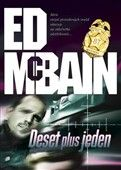 Ed McBain: Deset plus jeden cena od 170 Kč