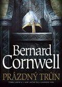 Bernard Cornwell: Prázdný trůn cena od 205 Kč