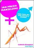 Ludmila Hamplová: Jak přežít manželství cena od 123 Kč