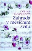 Corina Bomann: Zahrada v měsíčním svitu cena od 279 Kč