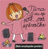 Ivana Kocmanová: Nina chce být rockovou zpěvačkou cena od 61 Kč