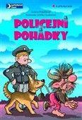 Zuzana Pospíšilová, Zdeňka Študlarová: Policejní pohádky cena od 183 Kč