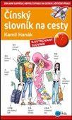 Kamil Hanák: Čínský slovník na cesty cena od 129 Kč