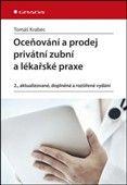 Tomáš Krabec: Oceňování a prodej privátní zubní ordinace a lékařské praxe cena od 301 Kč