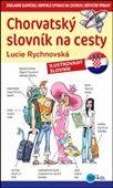 Lucie Rychnovská: Chorvatský slovník na cesty cena od 132 Kč