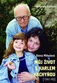 Alena Mihulová: Můj život s Karlem Kachyňou cena od 203 Kč