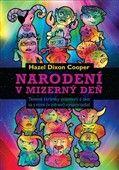 Hazel Dixon Cooper: Narodení v mizerný deň cena od 191 Kč