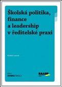 Filip Kuchař: Školská politika, finance a leadership v ředitelské praxi cena od 283 Kč