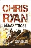 Chris Ryan: Nenasytnost cena od 230 Kč