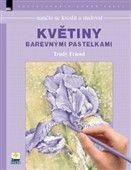 Trudi Friend: Naučte se kreslit malovat Květiny barevnými paslekami cena od 234 Kč