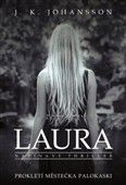 J. K. Johansson: Laura cena od 173 Kč