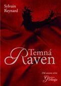 Sylvain Reynard: Temná Raven cena od 203 Kč