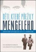 Eva Mozes Kor, Lisa Rojany Buccieri: Děti, které přežily Mengeleho cena od 223 Kč