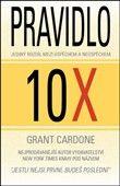 Grant Cardone: Pravidlo 10X cena od 266 Kč