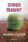 Simon Mawer: Mendelův trpaslík cena od 181 Kč