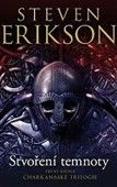 Steven Erikson: Stvoření temnoty cena od 312 Kč